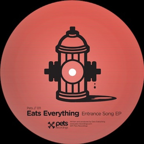 Pets_11_-_Eats_Everything__-_Entrance_Song