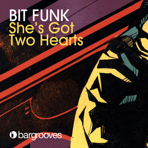 She's Got Two Hearts by Bit Funk