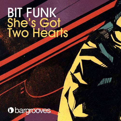 Bit Funk - She's Got Two Hearts
