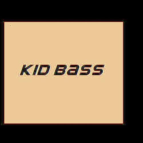 Kid bass- dominator