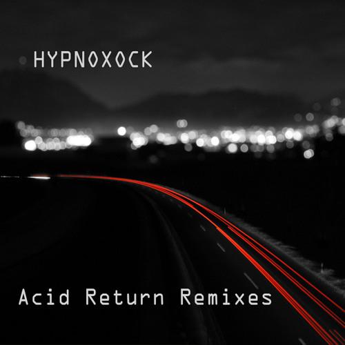 Hypnoxock - Traffic (Xock Acid Remix) 2005/2011 Astronautic Records