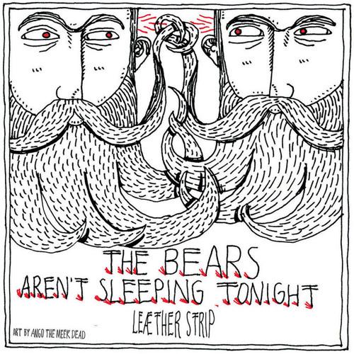 "Leæther Strip - ""The Bears Aren't Sleeping Tonight"" (HUGO SANCHEZ remix)"