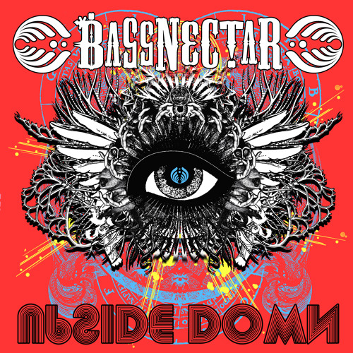 Bassnectar - Upside Down [FREE DOWNLOAD]
