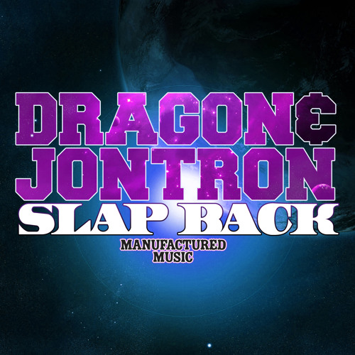 Dragon & Jontron - Slap Back