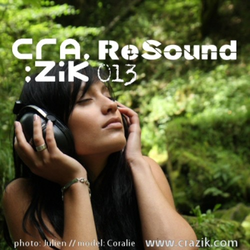 Crazik - Resound 013 on ETN.fm - May 2011