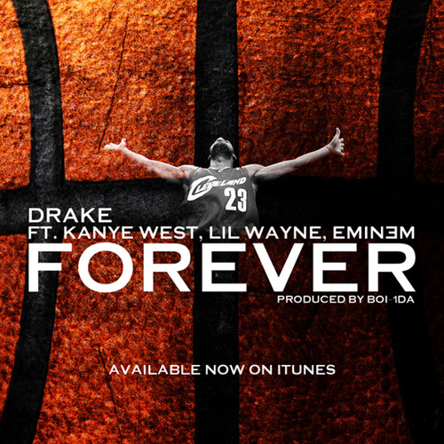 DictusRemix 'Forever' - Drake, Kanye West, Lil Wayne, Eminem
