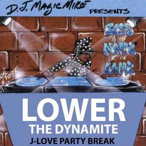 Lower The Dynamite (Jimmy Love Party Break Edit)