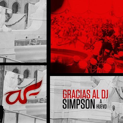 Simpson Ahuevo - Gracias al DJ