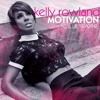 Kelly Rowland - Motivation (Danny Verde Remix - Unreleased)