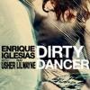 Enrique Iglesias ft. Usher - Dirty Dancer (Bluedee Remix)