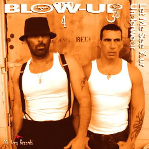 Blow-Up - Let Me See Your Underwear (Danny Verde Remix)