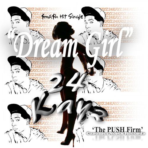 24Kayz - Dream Girl