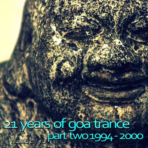 21 years of goa-trance, part 2 - 1994-2000