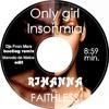 Rihanna vs. Faithless - Only Girl vs.Insomnia (DJ's From Mars Bootleg Remix & Marcelo de Matos Edit)