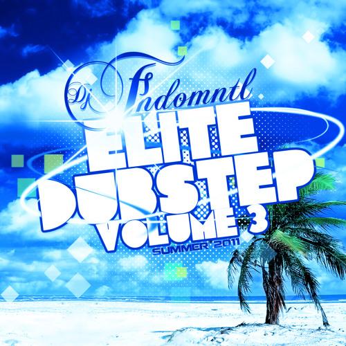 Elite Dubstep Vol 3 Summer 2011