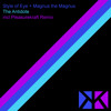 Style Of Eye & Magnus The Magnus - The Antidote (Pleasurekraft 'Gorillas In The Mids' Remix)