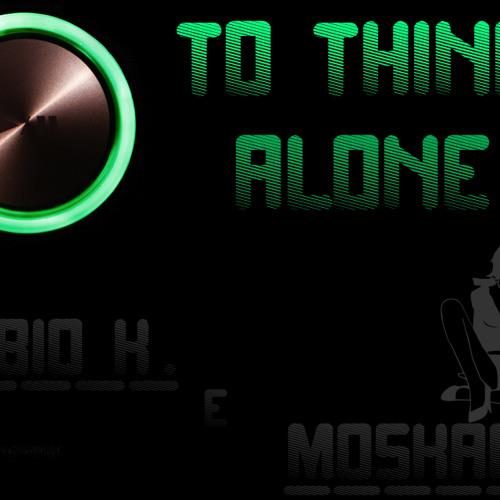Fábio K. & Moskardi - To Think Alone (Original Mix)