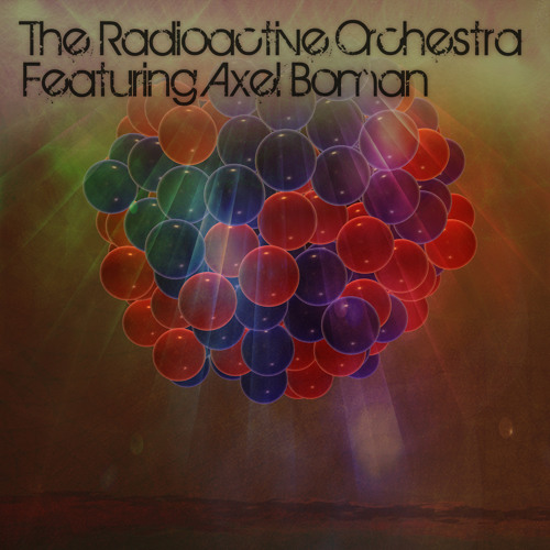 Axel Boman & The Radioactive Orchestra - Rubidium-88 & Cobalt-60