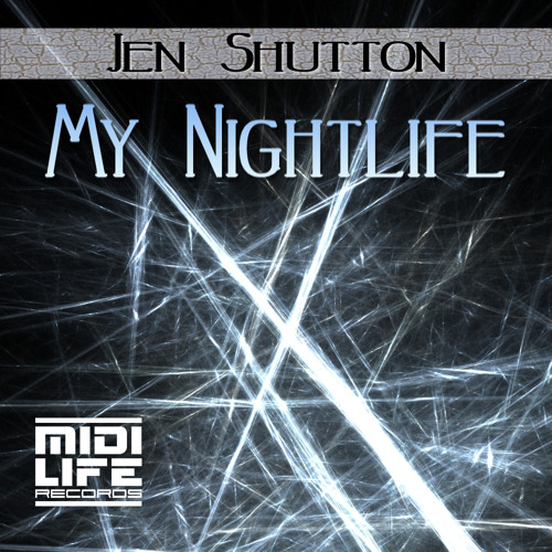 Jen Shutton - My NightLife (Original Mix) 128 BPM Techno MIDI Life Records