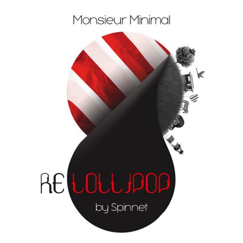 Monsieur Minimal - Lovers (Spinnet Remix)