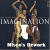 Imagination-Just An Illusion (Misco's Rework)