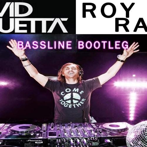David Guetta - Bassline (Roy Rada Bootleg)