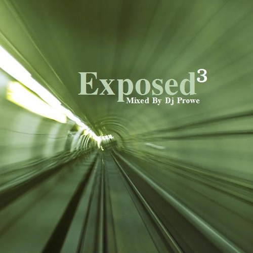 Dj Prowe - Exposed Vol. 3