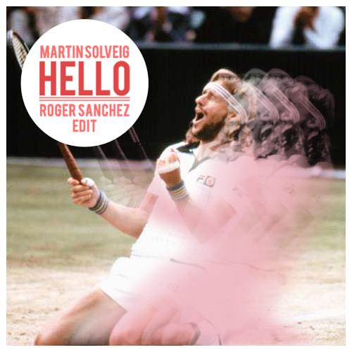 Martin Solveig - Hello (Roger Sanchez Edit)