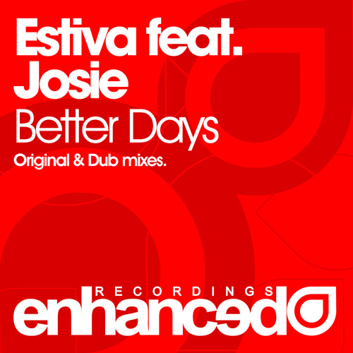 Estiva feat. Josie - Better Days (Original Extended Mix)