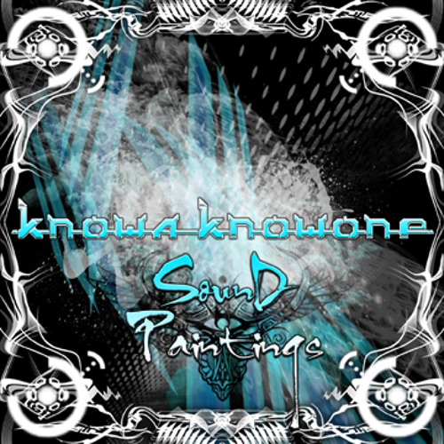 Knowa Knowone - Fire On The Roof (Free 320k mp3) from the EP Sound Paintings