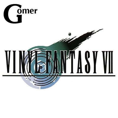 Gomer - Vinyl Fantasy VII - One Mic