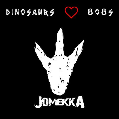 [DUBSTEP] Jomekka - Dinosaurs Love 808s - Dinosaurs Love 808s [FREE]
