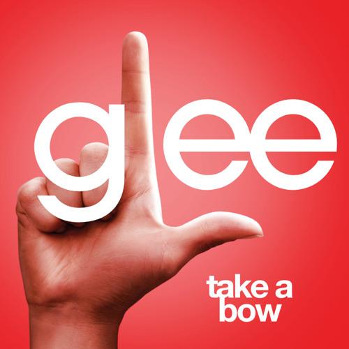 Take A Bow (Acapella) - Glee Cast