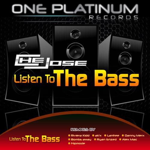 Listen to the bass (Original) - Che Jose