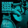 Harry Choo Choo Romero – Tambores (HCCR Edit)