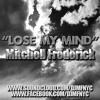 Mitchell Frederick - Lose My Mind (Original Mix) [Free Download]