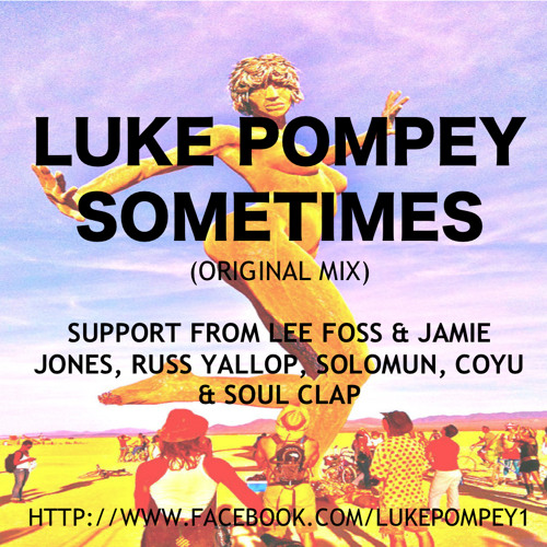 Luke Pompey - Sometimes (Original Mix) - Free Download