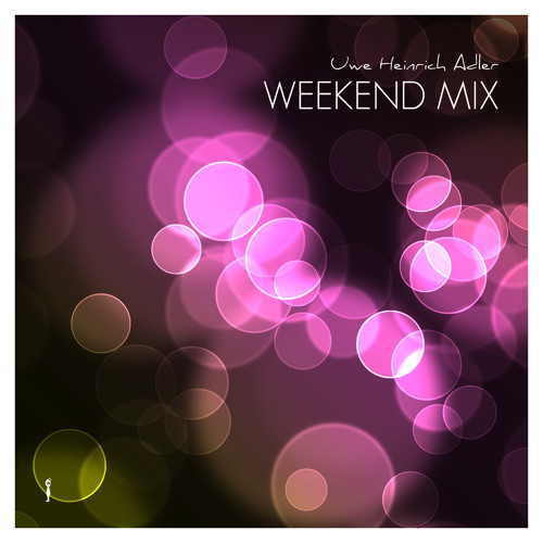 Uwe Heinrich Adler - Weekend Mix 2011 (KW 26)