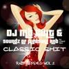 Classic Shit Rnb Remixes Vol.2 by Soundz Of Pleasure & Dj Mb Cult