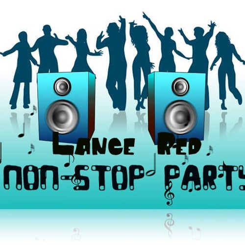 Non-stop Party -Lance Red
