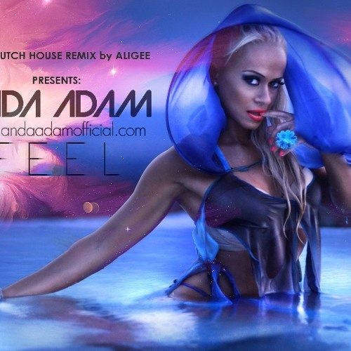 Anda adam feel dirty dutch house official remix by for Dirty dutch house music