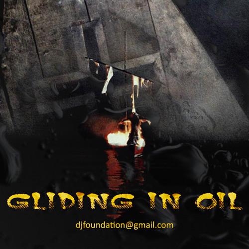 Gliding in oil