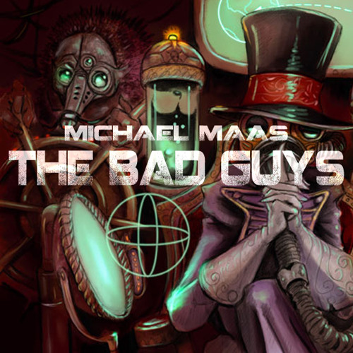 Michael Maas - The Bad Guys