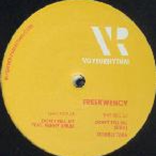 VR005 - FREEKWENCY - Don't tell me (dub mix)