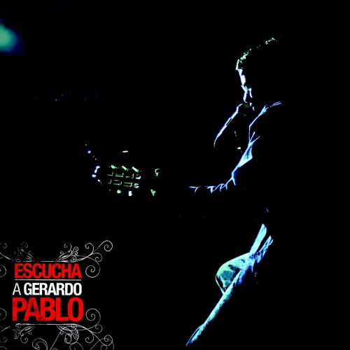 Yo se que me estas mirando /ESCUCHA A GERARDO PABLO / GERARDO PABLO