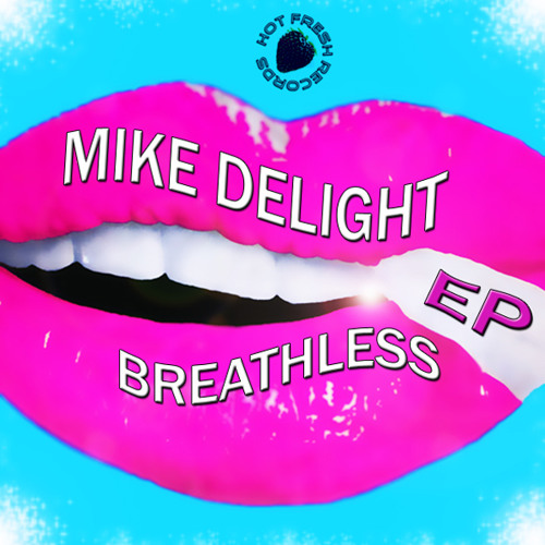 Mike Delight - Sunrise To Sunset Preview (Breathless EP)
