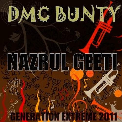 DMC BUNTY - NAZRUL GEETI ( Generation Extreme 2011 )
