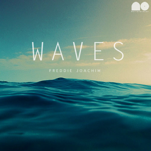 Freddie Joachim - Waves