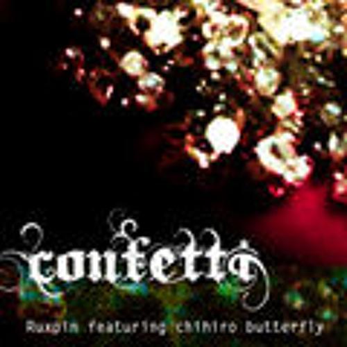 Ruxpin feat Chihiro butterfly(Conffeti)(Murya remix)