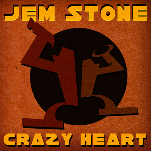 Jem Stone - Crazy Heart